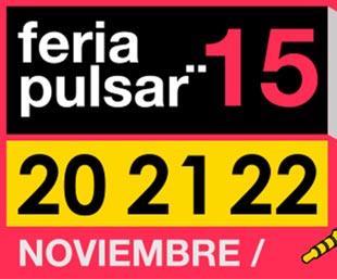Feria Pulsar 2015 ¡Se viene con todo!