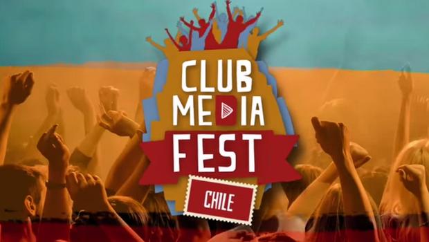 ¡Vuelve a Chile… Club Media Fest!