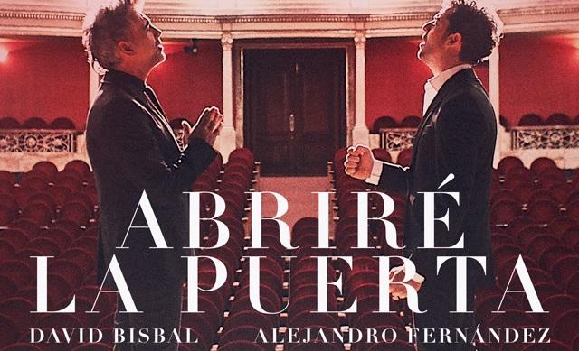Abriré La Puerta: El nuevo trabajo musical de David Bisbal y Alejandro Fernández