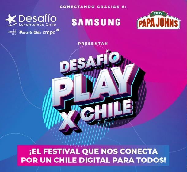 Desafío Levantemos Chile, Samsung y Papa John's presentan: DESAFÍO PLAY x CHILE